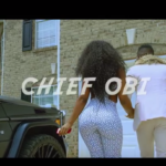 """Carry Go"" Chief Obi ft. Olamide (New Music Video)"
