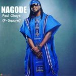 New Music: Paul Okoye (P-Square) – 'Nagode'