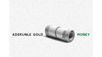 Adekunle Gold Money