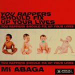 M.I. Abaga Speaks Up About His Song 'You Rappers Should Fix Up Your Lives'