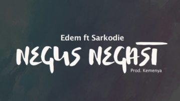 Edem x Sarkodie – Negus Negast