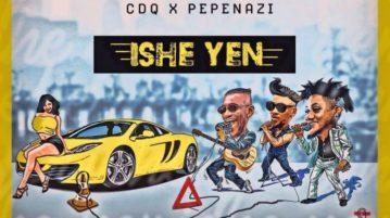 New Music: Gabana X CDQ X Pepenazi – Ishe Yen