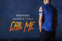 Popito Ft. Solidstar & Yung L – Call Me