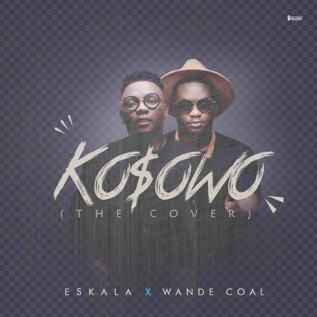 Shizzi ft. Eskala & Wande Coal – Kosowo