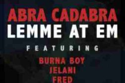 Waploaded_Abra_Cadabra_-_Lemme_At_Em_Ft._Burnaboy