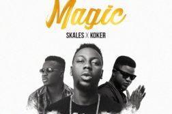 New Music: Deejay J Masta ft. Skales & Koker – Magic