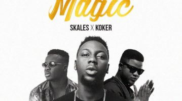 New Music: Deejay J Masta ft. Skales & Koker – Magic