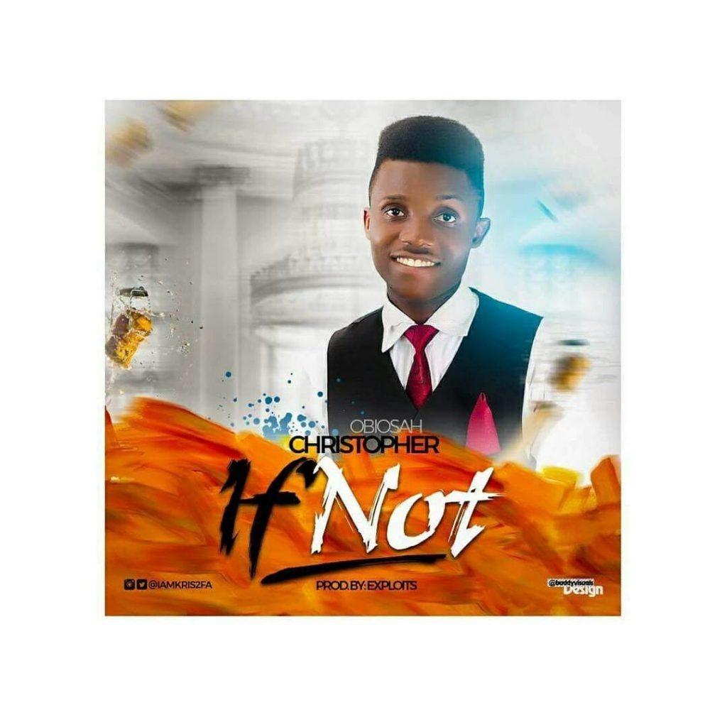 Christopher Obiosah If Not