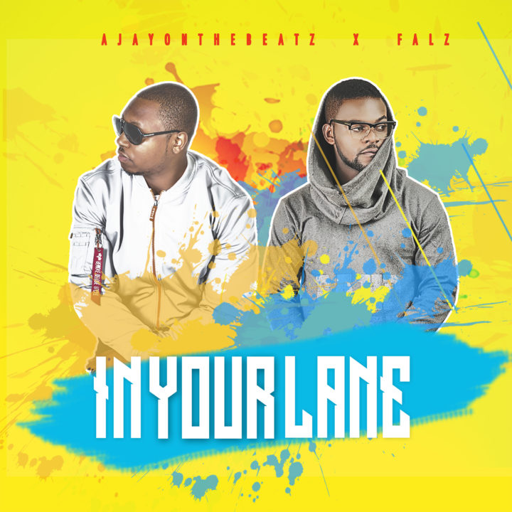 AjayOnTheBeatz x Falz – In Your Lane