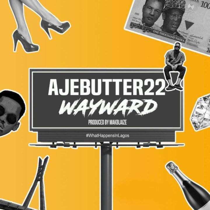 Ajebutter22 Wayward