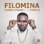 New Video: Frank D'Nero Ft Timaya – Filomina