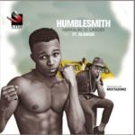 New Music: Humblesmith ft. Olamide – 'Abakaliki 2 Lasgidi'