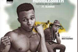 Humblesmith ft. Olamide – 'Abakaliki 2 Lasgidi'