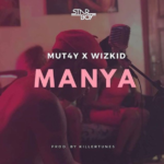 New Music: MUT4Y ft Wizkid – 'Manya'