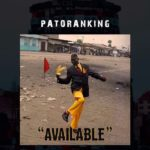 New Music: Patoranking – Available