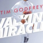 New Music: Tim Godfrey – Walking Miracle