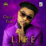 "Check Out OritseFemi Album Art & Tracklist To His New Album ""L.I.F.E"""