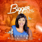 New Video: Kelechi – Bigger Than What We Call You