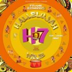 Frank Edwards ft. Gil Joe, Nkay – Hallelujah Meje [New Music]