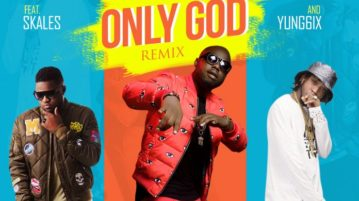 Frankie Jay – Only God (Remix) Ft. Skales and Yung6ix