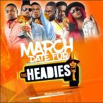 Organizers Finally Announce Date For Popular Headies Awards