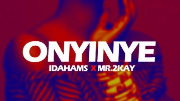 Idahams – Onyinye ft. Mr 2Kay