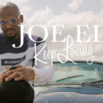 Joe EL – Keep Loving [New Video]