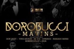 Mavin Records Ft. Tiwa Savage, Don Jazzy, D'Prince, Dr Sid, Di'Ja, Reekado Banks, Korede Bello – Dorobucci