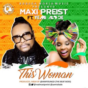 Maxi Priest ft. Yemi Alade - This Woman