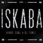 Wande Coal – Iskaba ft DJ Tunez [MP3+Video]
