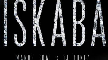 Wande Coal - Iskaba ft DJ Tunez
