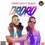 Youngface ft. Skales – Ororo [New Video]