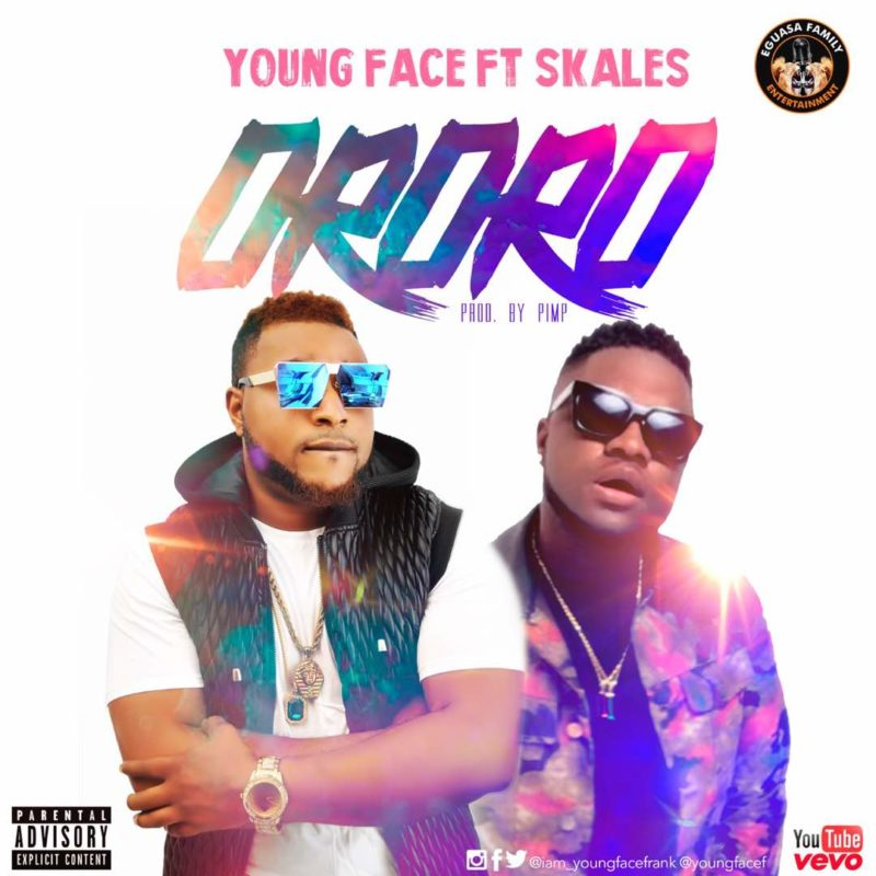 Youngface ft. Skales - Ororo