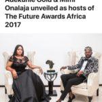 Adekunle Gold & Mimi Onalaja Unveiled As Hosts of The Future Awards Africa 2017