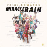 Frank Edwards – Miracle Rain[New Music]