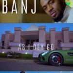 D'Banj – As I Dey Go [New Video]