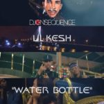New Video: DJ Consequence ft. Lil Kesh – Water Bottle