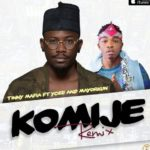 New Music: Ycee Ft. Mayorkun – Komije (Remix)