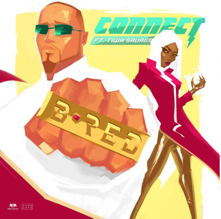 B-Red - Connect ft. Tiwa Savage