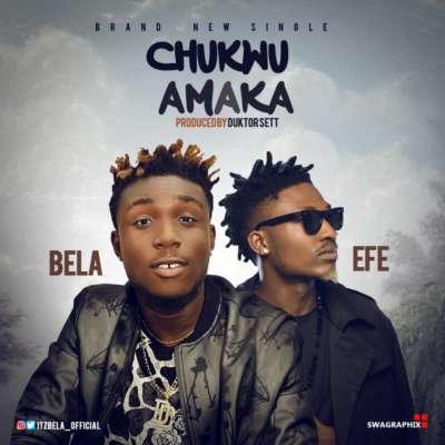 Bela - Chukwu Amaka ft. Efe