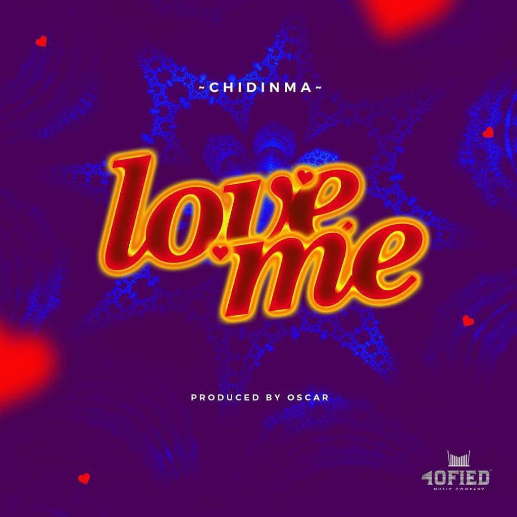 Chidinma - Love Me