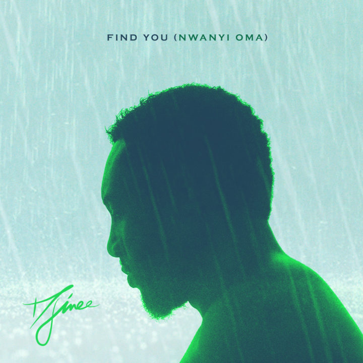 Djinee - Find You (Nwanyi Oma)