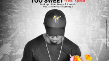 Don Richy - Too Sweet (Jesus Uto Ndu) ft. Mr. Xplicit