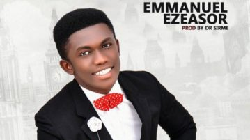 Emmanuel Ezeasor - The Most High Chant