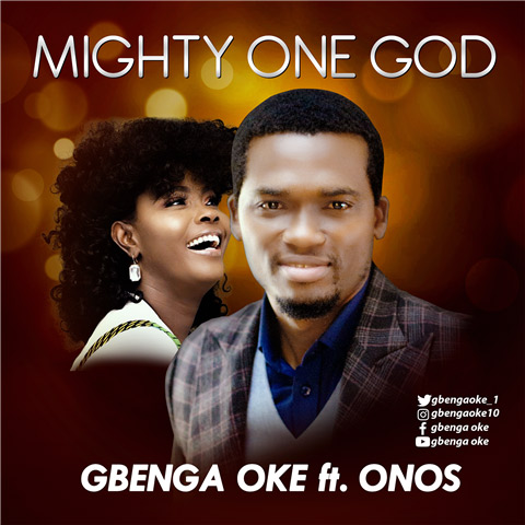 Gbenga Oke - Mighty One God Ft. Onos