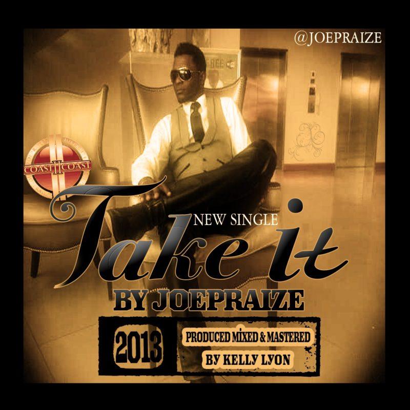 Joe Praize - Take It