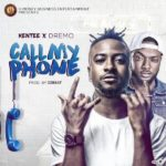 Kentee – Call My Phone ft. Dremo [New Video]
