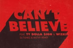 Kranium ft. DJ Tunez & Mut4Y - Can't Believe