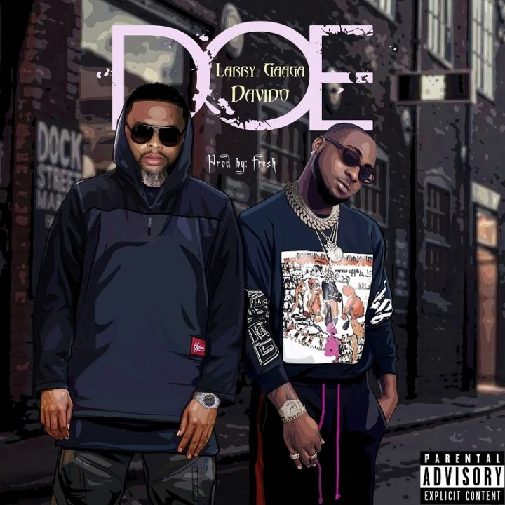 MUSIC PREMIERE: Larry Gaga ft. Davido – Doe
