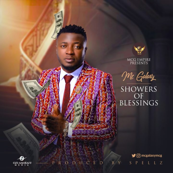 MC Galaxy - Showers Of Blessing